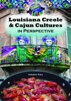 Louisiana Creole and Cajun cultures in perspective