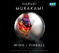 Wind/Pinball : two novels (AUDIOBOOK)