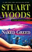 Naked greed : a Stone Barrington novel (LARGE PRINT)
