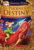 The phoenix of destiny : an epic Kingdom of Fantasy adventure
