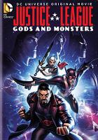 Justice League. Gods and monsters