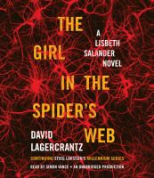 The girl in the spider's web : a Lisbeth Salander novel (AUDIOBOOK)