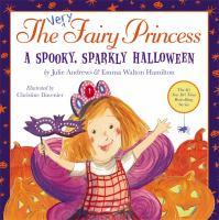 The very fairy princess : a spooky, sparkly Halloween