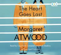The heart goes last (AUDIOBOOK)
