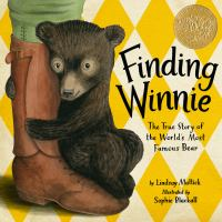 Finding Winnie : the true story of the world's most famous bear