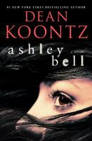 Ashley Bell : a novel (LARGE PRINT)