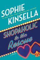 Shopaholic to the rescue : a novel