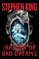 The bazaar of bad dreams : stories