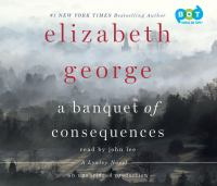A banquet of consequences: a Lynley novel (AUDIOBOOK)
