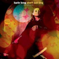 Don't Just Sing : An Anthology: 1963-1999