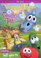 VeggieTales. A Snoodle's tale