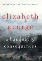 A banquet of consequences : a Lynley novel (LARGE PRINT)