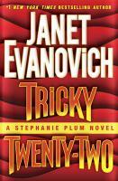 Tricky twenty-two : a Stephanie Plum novel