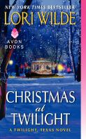 Christmas at Twilight : a Twilight, Texas novel