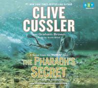 The pharaoh's secret : a novel from the Numa files (AUDIOBOOK)