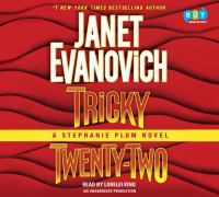 Tricky twenty-two : a Stephanie Plum novel (AUDIOBOOK)