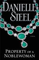 Property of a noble woman : a novel