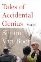 Tales of accidental genius : stories