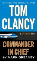 Tom Clancy : commander in chief (LARGE PRINT)