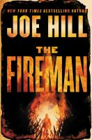 The Fireman : a novel