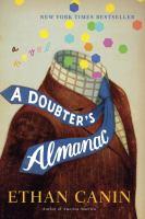 A doubter's almanac : a novel