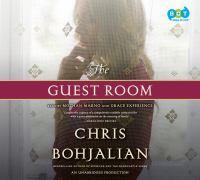The guest room : a novel (AUDIOBOOK)