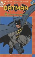 Batman : 4 adventure stories.