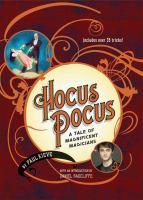 Hocus pocus : a tale of magnificent magicians