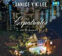 The expatriates : a novel (AUDIOBOOK)