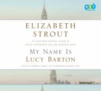 My name Is Lucy Barton : a novel (AUDIOBOOK)
