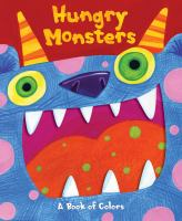 Hungry monsters : a pop-up book of colors