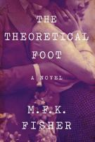The theoretical foot : a novel