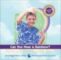 Can you hear a rainbow? : the story of a deaf boy named Chris