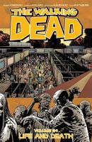 The walking dead: Life and death [Vol. 24]