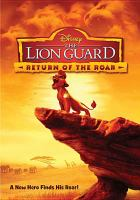 The lion guard : return of the roar.