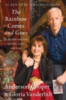 The rainbow comes and goes : a mother and son talk about life, love, and loss