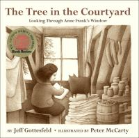 The tree in the courtyard : looking through Anne Frank's window