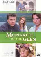 Monarch of the glen. Series 6