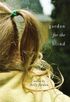 Garden for the blind : stories
