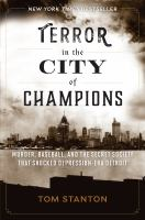 Terror in the city of champions : murder, baseball, and the secret society that shocked Depression-era Detroit