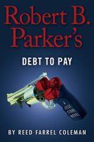Robert B. Parker's Debt to pay : a Jesse Stone novel