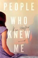 People who knew me : a novel