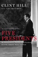 Five presidents : my extraordinary journey with Eisenhower, Kennedy, Johnson, Nixon, and Ford