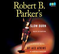 Robert B. Parker's slow burn (AUDIOBOOK)