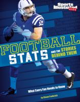 Football stats and the stories behind them : what every fan needs to know