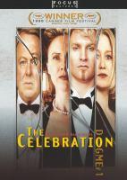 The celebration = Festen
