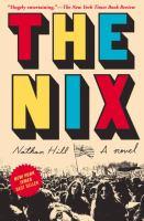 The nix : a novel