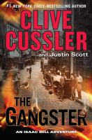 The gangster : an Isaac Bell adventure (LARGE PRINT)