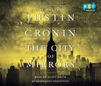 The city of mirrors : a novel (AUDIOBOOK)