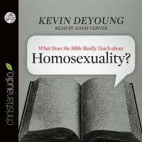 What does the Bible really teach about homosexuality? (AUDIOBOOK)
